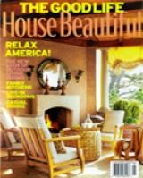 House Beautiful - the Good Life