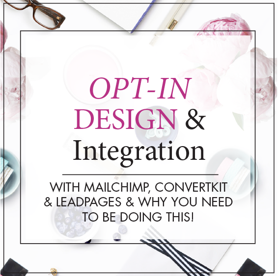 OPT-IN DESIGN & HOW TO INTEGRATE WITH YOUR EMAIL PROVIDER  COMING SOON