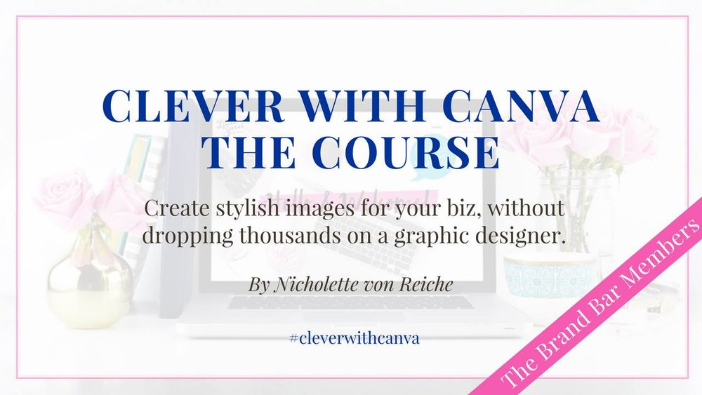 Click  HERE  to enroll in the  Clever with Canva  eCourse