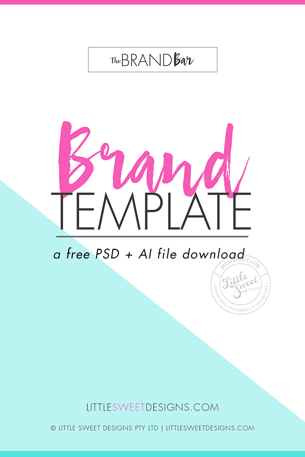 BRAND BOARD TEMPLATE .PSD + .AI (PHOTOSHOP + ILLUSTRATOR FILES) A brand board is an 'at-a-glance' document containing all your brand elements - this includes your main logo, sub logo mark variations, font selection color palette, design elements and patterns + textures. A brand board is an important part of the branding process. Download & Create Yours Today!