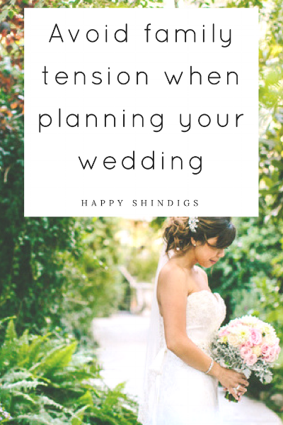 how to avoid family tension when planning your wedding.png