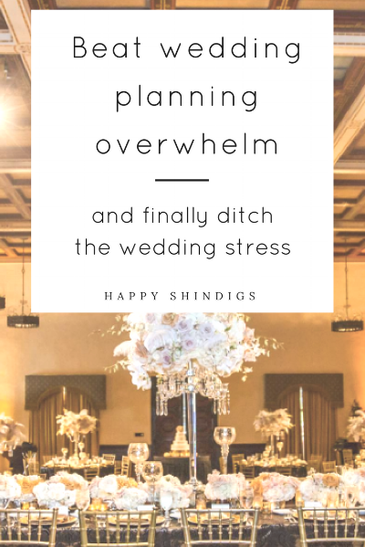 beat wedding planning stress and overwhelm