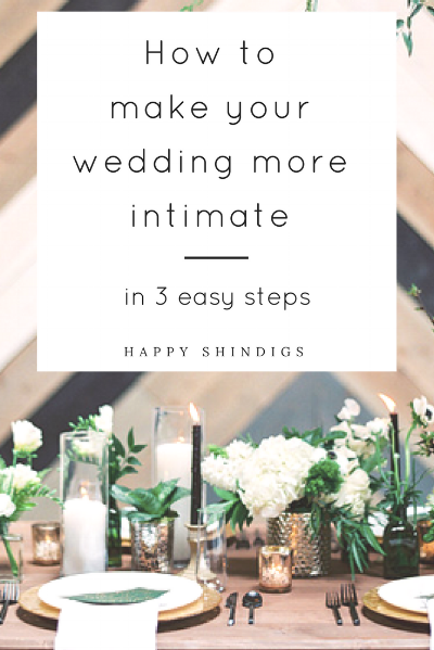 how to make your wedding feel more intimate