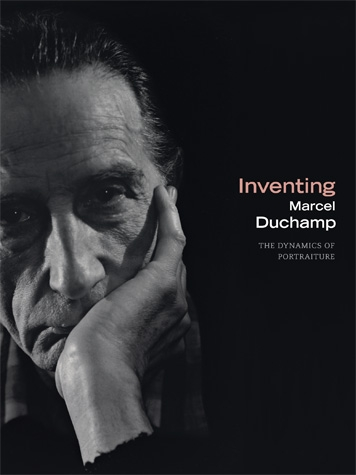 CHRONOLOGY AUTHOR  Inventing Marcel Duchamp