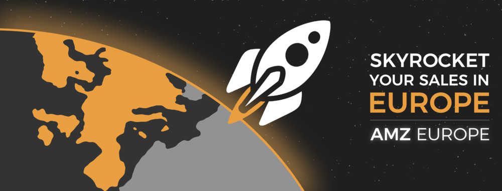 Skyrocket your sales in Europe with AMZ Europe