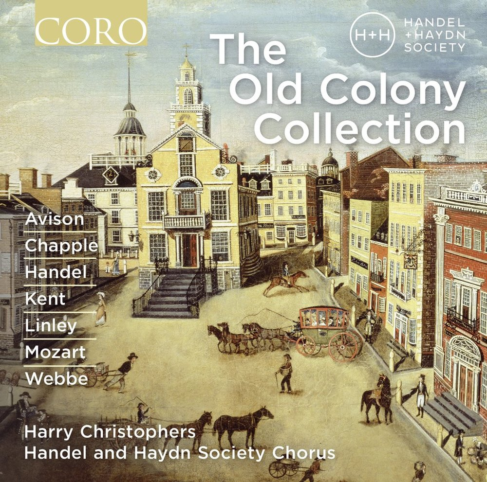 The Old Colony Collection | The Handel and Haydn Society | 2016
