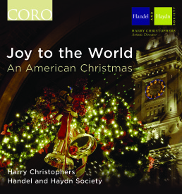Joy to the World | The Handel and Haydn Society | 2013