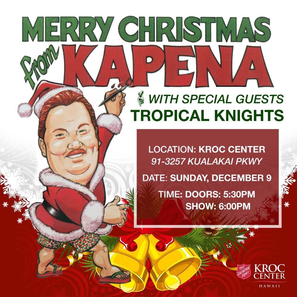 merry christmas from kapena and tropical knights at the kroc center hawaii performing arts center hawaiian music live - Merry Christmas In Hawaii
