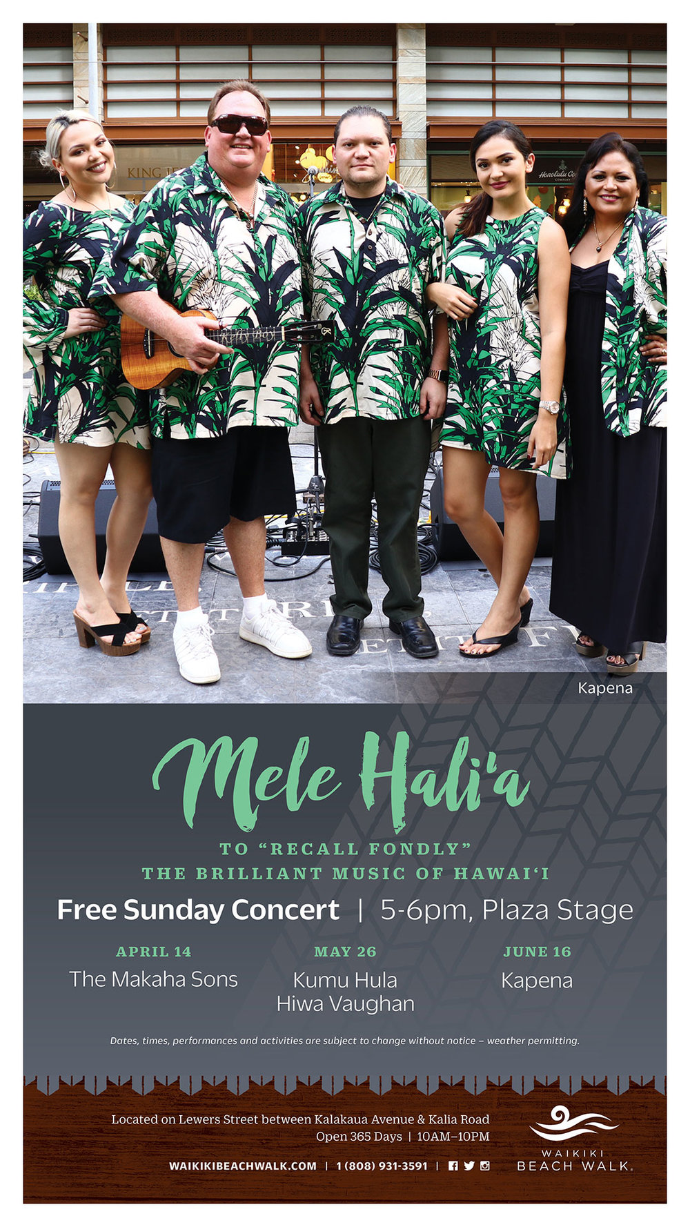 07b25b9456c7 Mele Hali'a Hawaiian Musical Series at the Waikiki Beach Walk featuring  Kapena