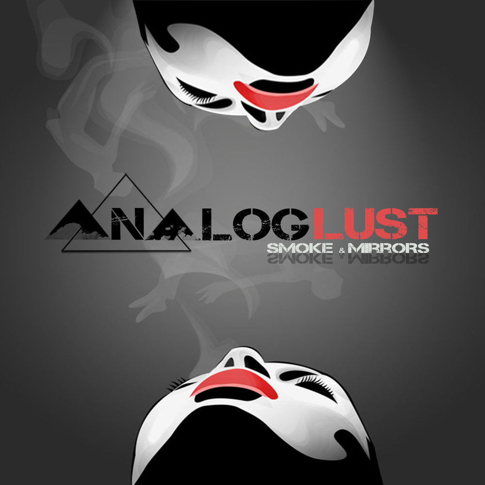 Smoke and Mirrors - Analog LUST