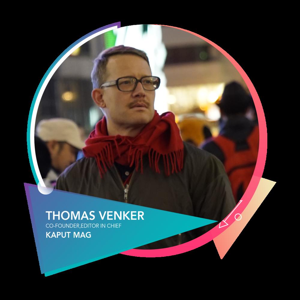 Thomas Venker - 出版人,主编《Kaput》《Intro》杂志