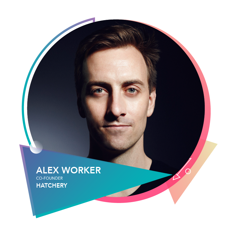 Alex Worker - Co-FounderHatchery