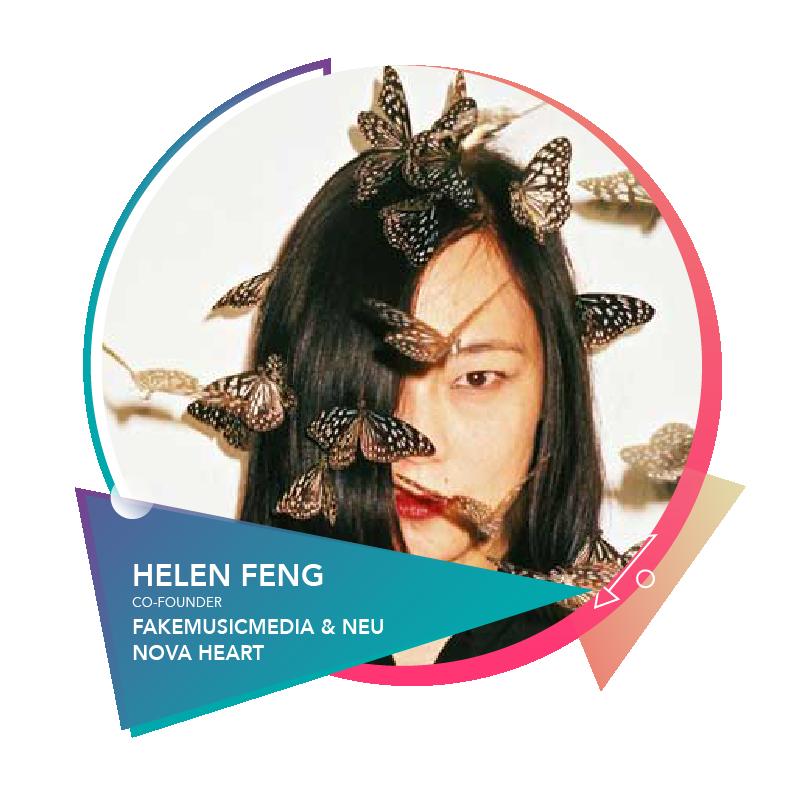 Helen Feng - Co-FounderFakeMusicMedia & NEU
