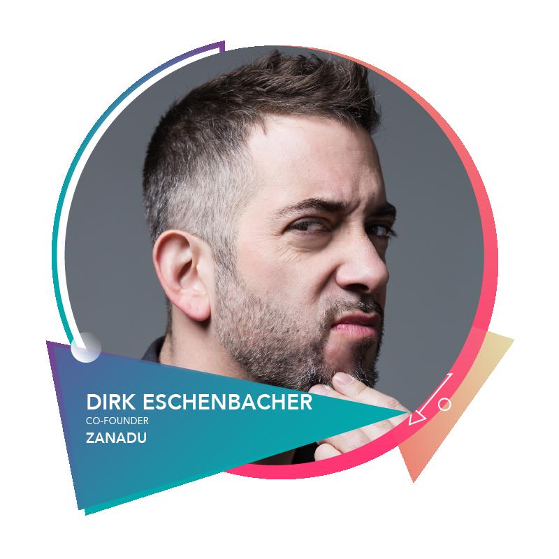Dirk Eschenbacher - Co-FounderZanadu