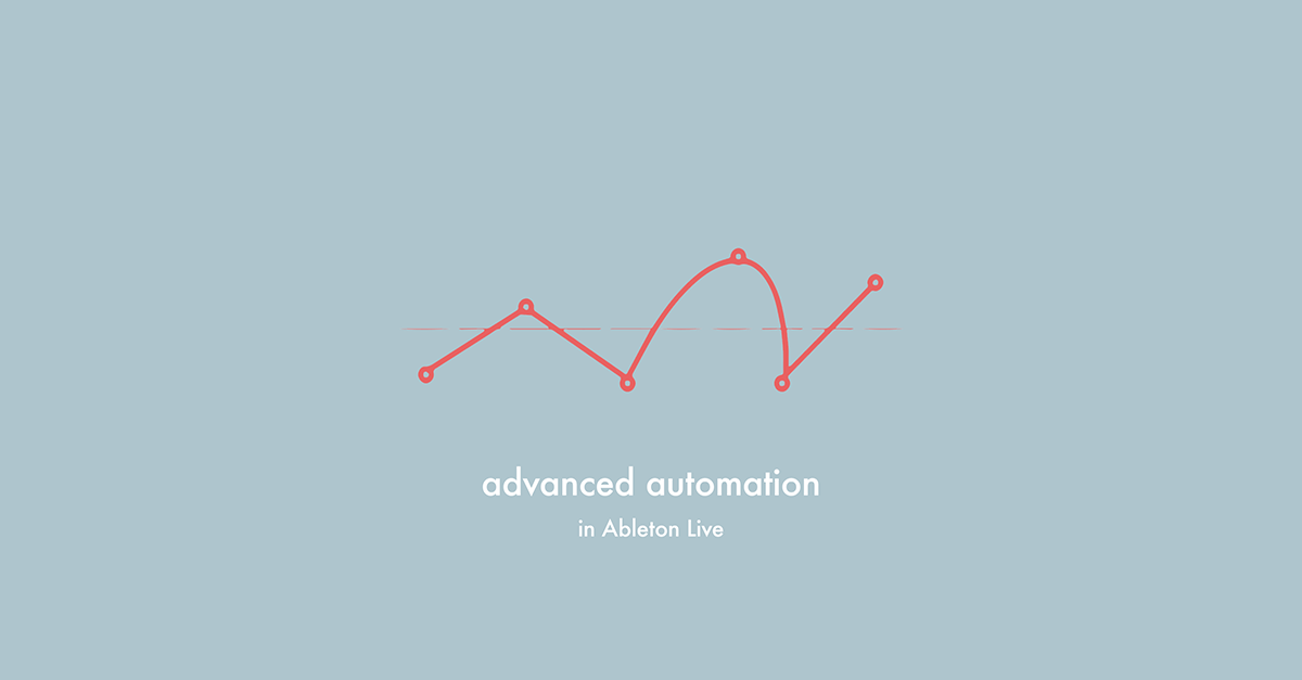 advanced automation in ableton live — pATCHES