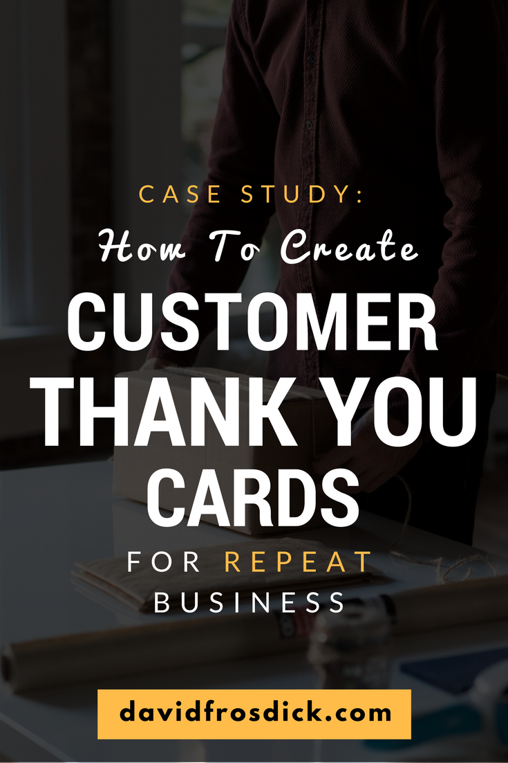 case study how to create customer thank you cards for repeat