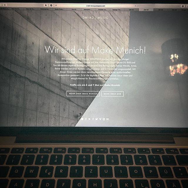 We are at Make Munich! And we have a new website - sort of 😆 #makemunich #mempada #makersmovement #website #1stmayreboot #squarespace #electronicmusic #munich