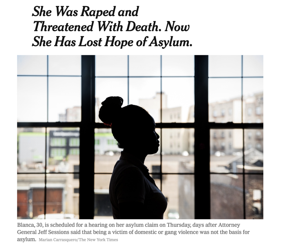 ICLC Staff Attorney Jessica Greenberg spoke to reporter Liz Robbins at the New York Times to discuss the Attorney General's decision in   Matter of A-B-   and the potentially serious ramifications of it.  Link to the article here:  She Was Raped and Threatened With Death. Now She Has Lost Hope of Asylum.
