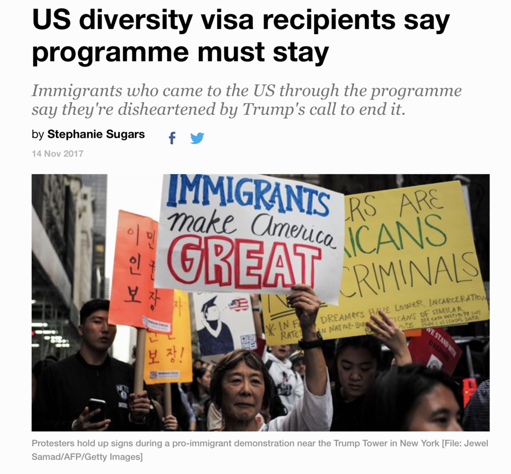 """Greenberg said that while DVP recipients are certainly worried about the future of the programme, many are frustrated and annoyed with what they say appears to be more immigrant scapegoating.""  Check out the story:  U.S. Diversity Visa Recipients Say Programme Must Stay ."