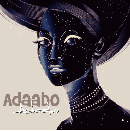 Adaabo ( Bird of Beauty) Pt.1 Feat. Dana Maman