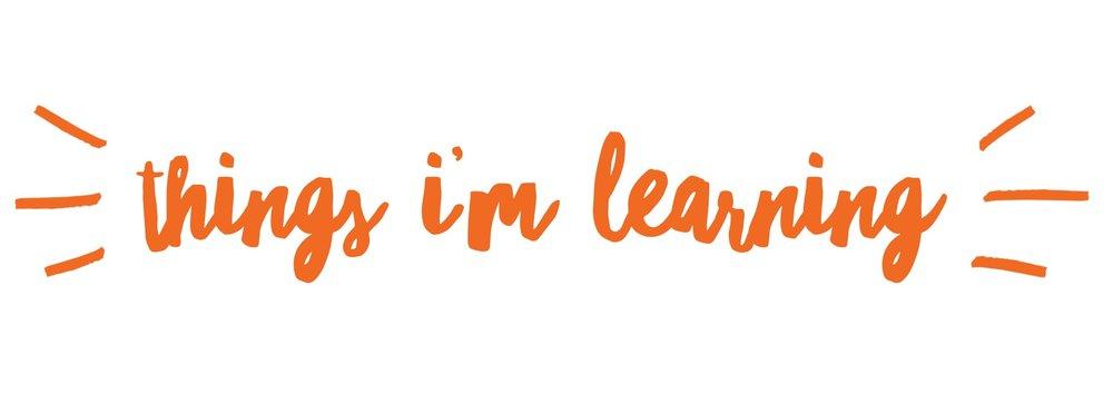 thingsimlearning.jpg