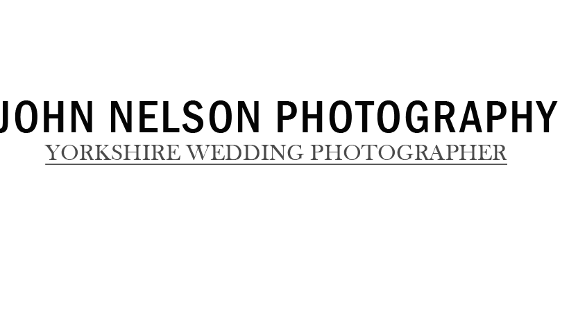 Yorkshire Wedding Photographer | John Nelson | Leeds | Manchester