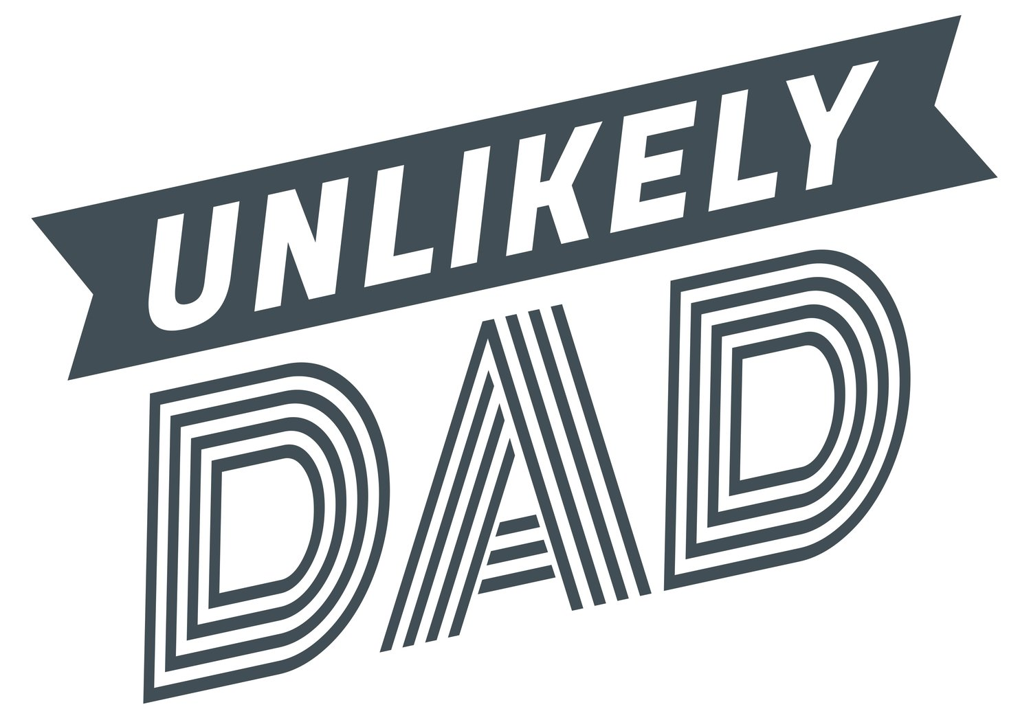 UNLIKELY DAD