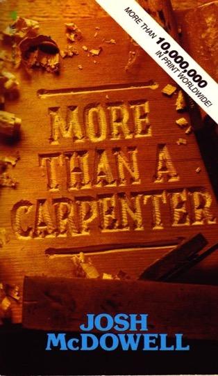MORE THAN A CARPENTER - By: Josh & Sean McDowell