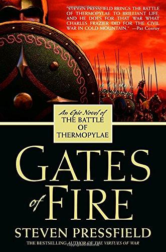 GATES OF FIRE - By: Steven Pressfield