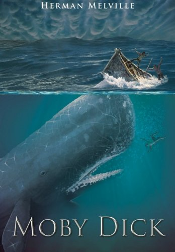 MOBY DICK - By: Herman Melville