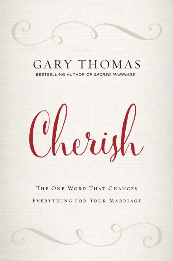 CHERISH - By: Gary Thomas