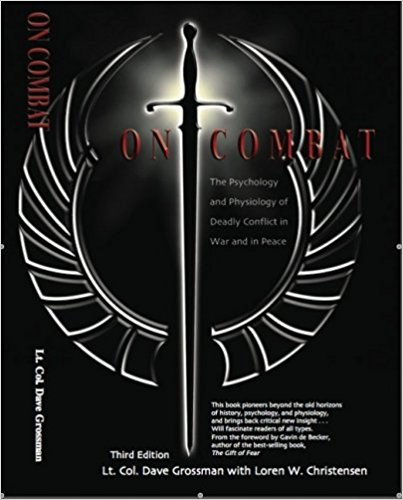 ON COMBAT - By: Dave Grossman