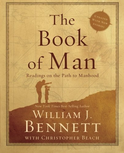 THE BOOK OF MAN - By: William Bennett