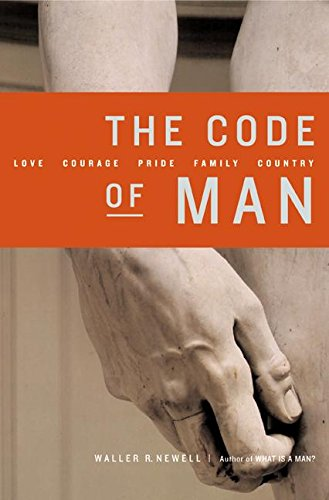 THE CODE OF MAN - By: Waller Newell