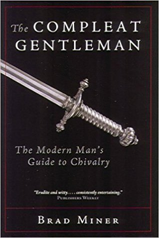 THE COMPLEAT GENTLEMAN - By: Brad Miner