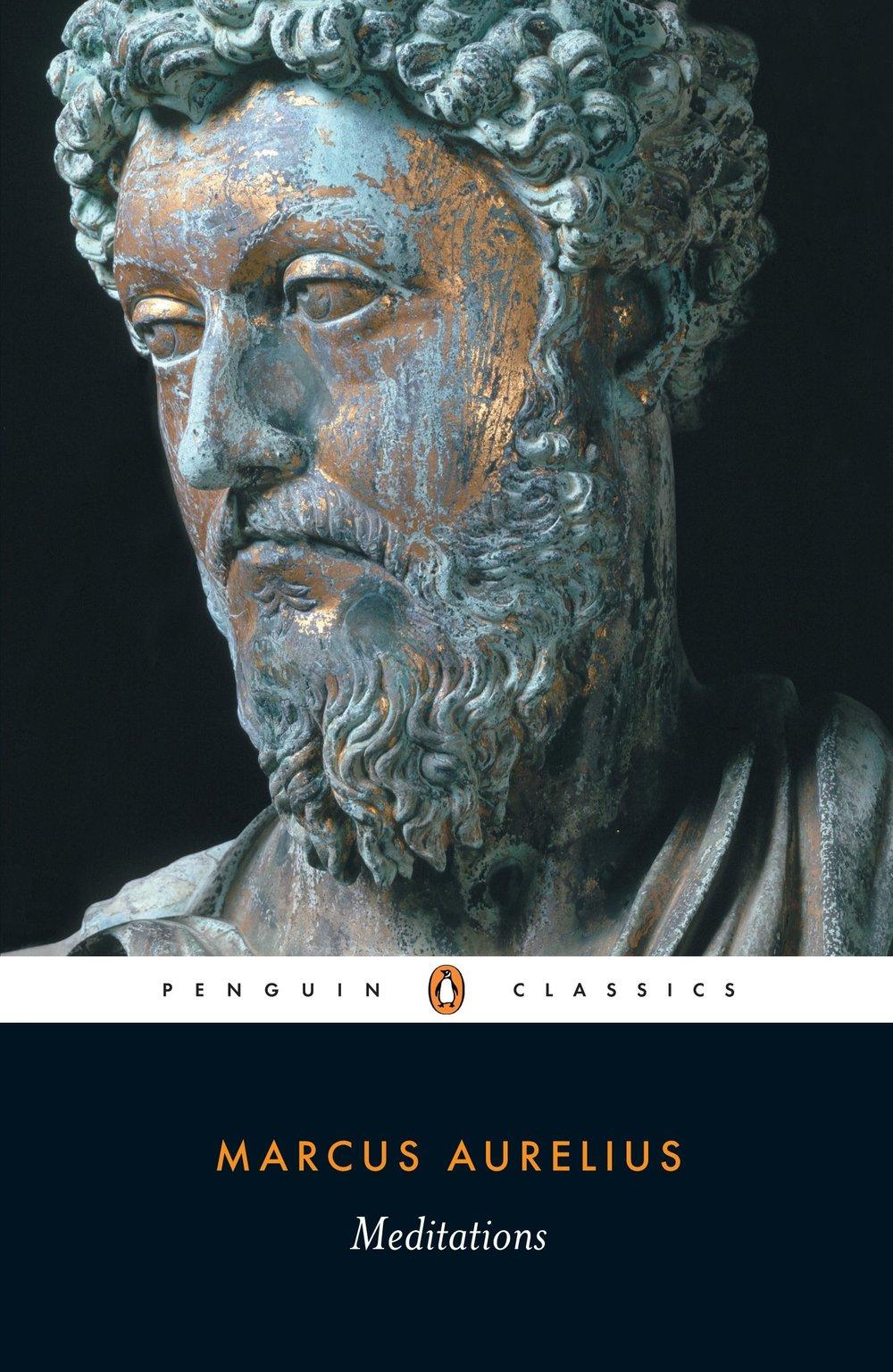 MEDITATIONS - By: Marcus Aurelius