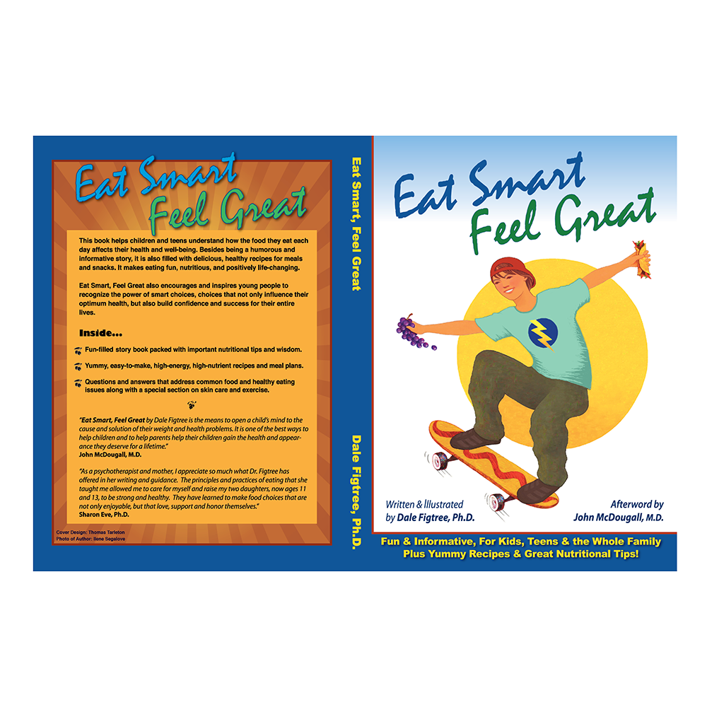 Eat Smart, Feel Great by Dale Figtree