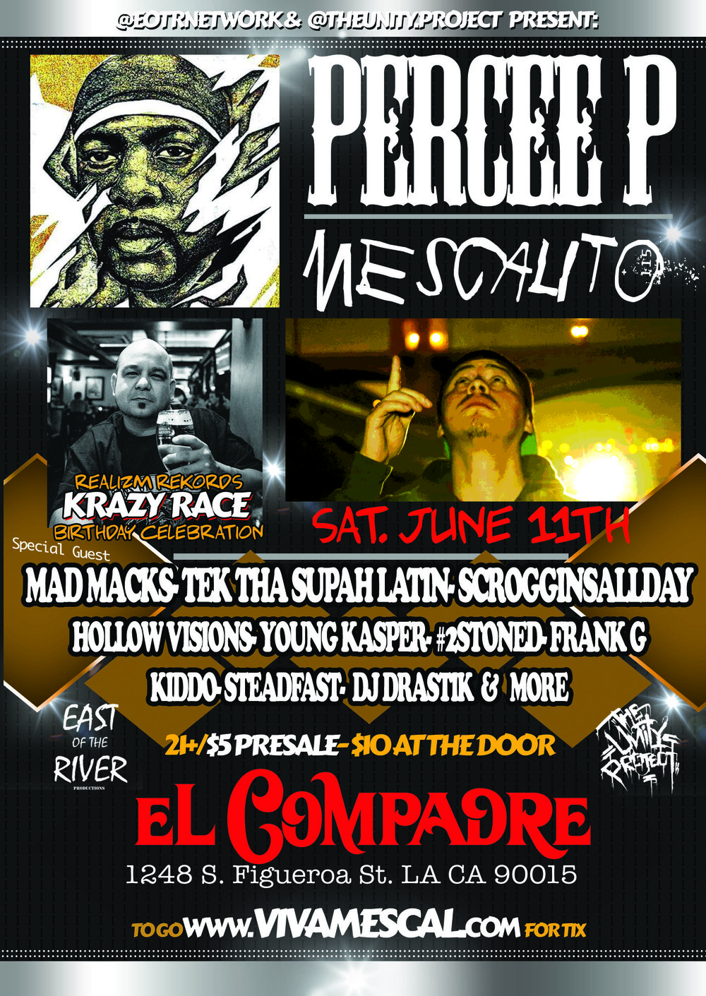 The Live Side Presented by The EOTRNetwork and The Unity Project featuring Percee P and Mescalito Live @ El Compadre: 1248 S. Figueroa ST LA CA 90015  Tickets on Sale Now