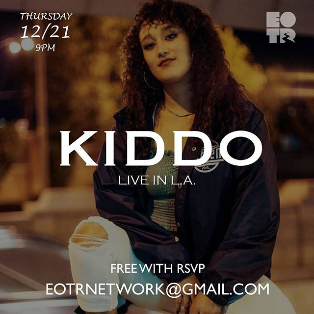 Thursday night. @kiddohiphop steps into the spotlight for a private show in LA! Free AF. All you gotta do is RSVP at EOTRNetwork@gmail.com and share the flyer @eotrnetwork . See you there. #EOTR #eotrnetwork #lahiphop #undergroundhiphop #boyleheights #kiddoeotr