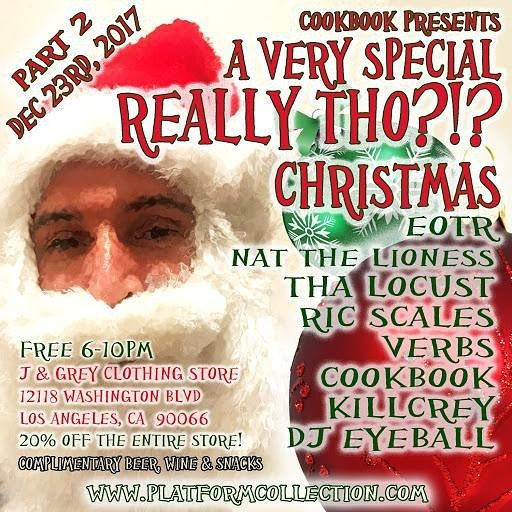 December 23rd. Christmas weekend we rocking with a bunch of homies for @cookbookthepr a Very Special Really Tho?! Christmas. Free AF! Cone do your last minute shopping and catch the @eotrnetwork live #EOTR #eotrnetwork #platformcollection #reallytho #eastoftheriver