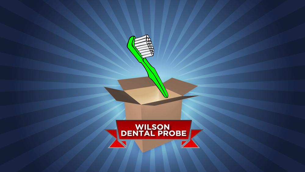 The Wilson Dental Probe