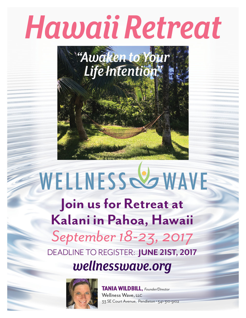 CLICK HERE TO REGISTER FOR   SEPTEMBER 18-23rd, 2017   WELLNESS WAVE RETREAT AT KALANI in HAWAII!
