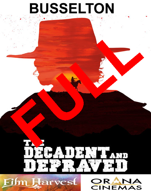 BUSSELTON SCREENING   Right off the back of Cinefest Oz, 'The Decadent & Depraved' has it's Busselton special screening!  When/Where: August 29th, 6:15pm @ Orana Cinemas, Busselton. (27 Albert St, Busselton WA 6280   TO BOOK    CLICK HERE