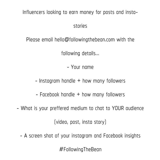 Calling ALL influencers! Especially those tagged in previous post!  Please email the following details to hello@followingthebean.com . ALL influencers INVITED 🙏🏻