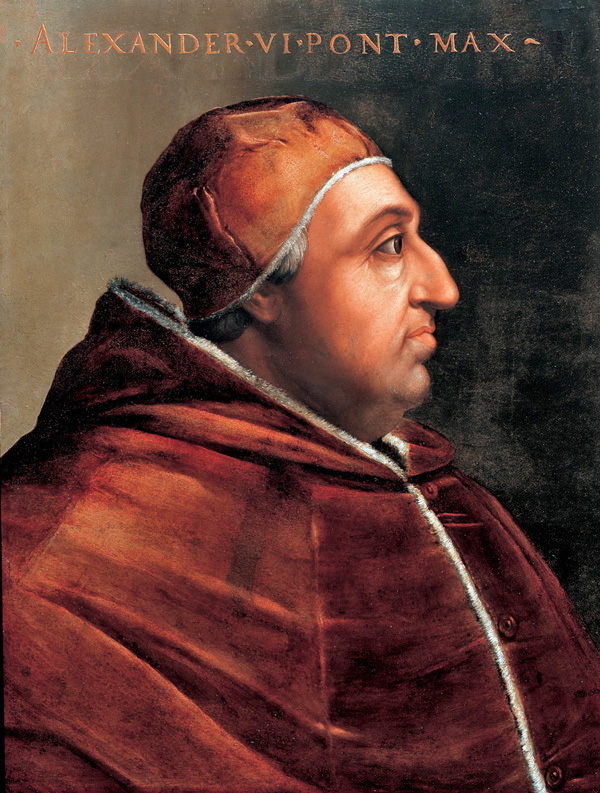 Alejandro VI, uno de los peores papas de la historia, y eso es decir mucho...