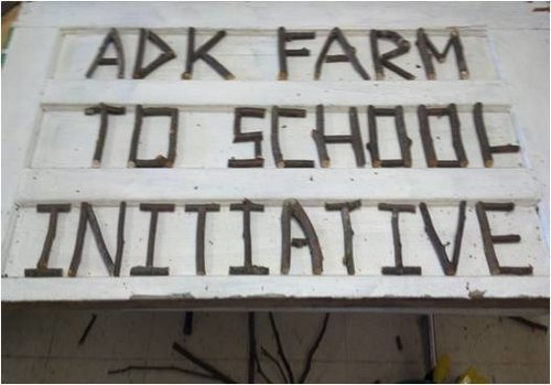 Adirondack Farm to School     is a project that facilitates connections between classrooms, cafeterias, communities and local farms through shared curriculum and resources, community events, and advocating for nutritious school lunch supported by a vibrant local agriculture.