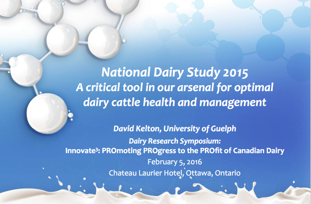 National Dairy Study 2015:  Click the image above to view a presentation prepared by Dr. David Kelton on the National Dairy Study methods and preliminary results.