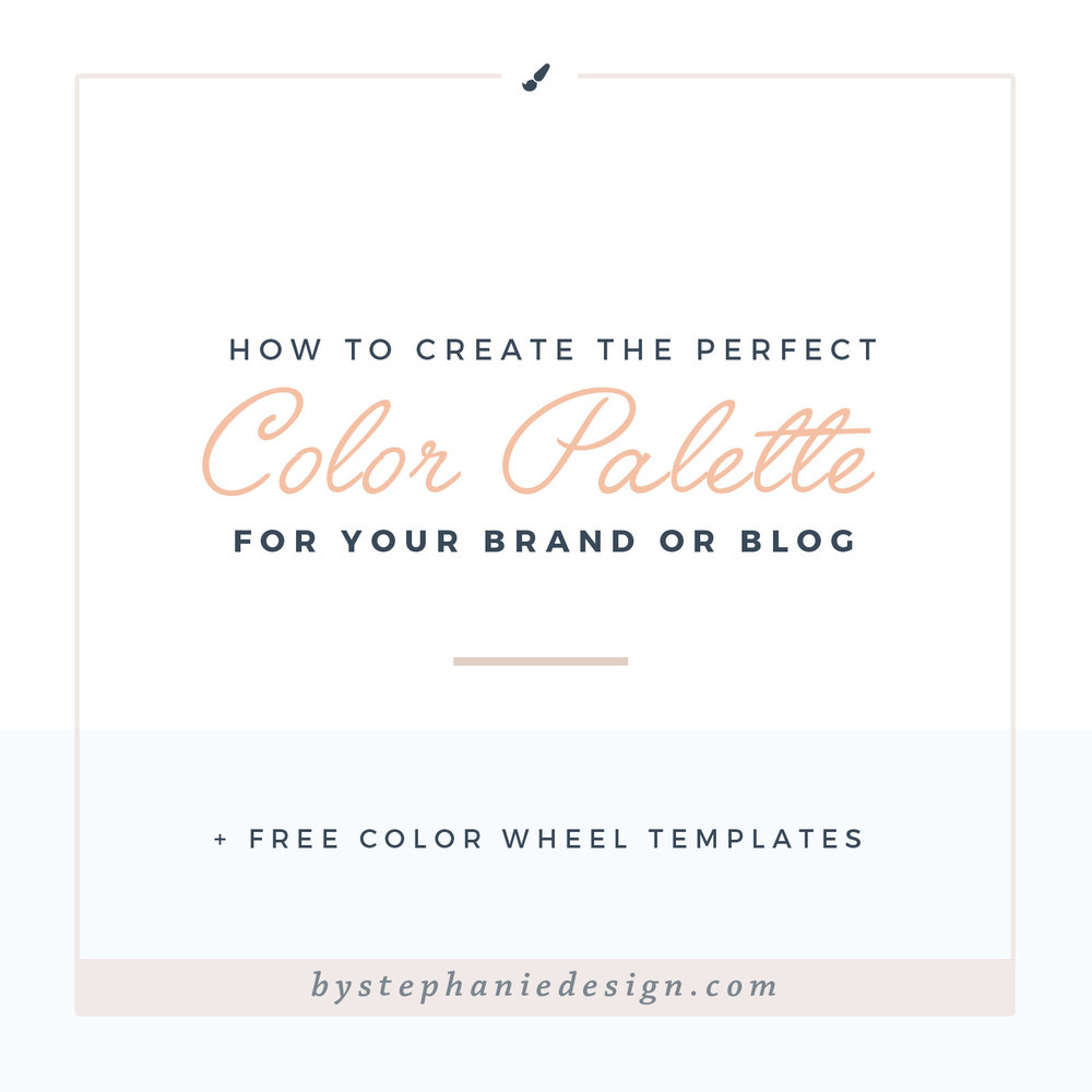 how to chose the perfect color palette for your small business - by stephanie design
