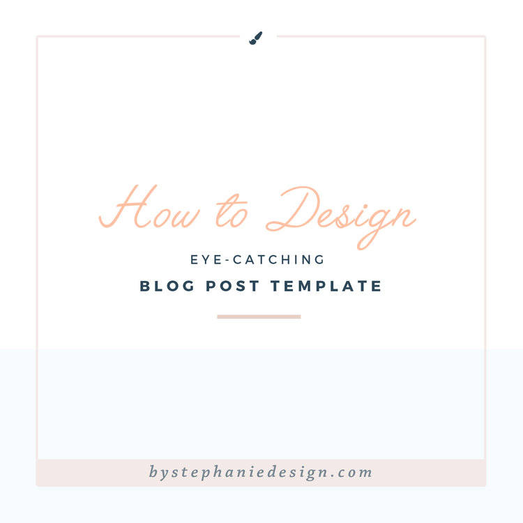 How to design eye catching blog post templates by stephanie design how to design eye catching blog post templates by stephanie design maxwellsz