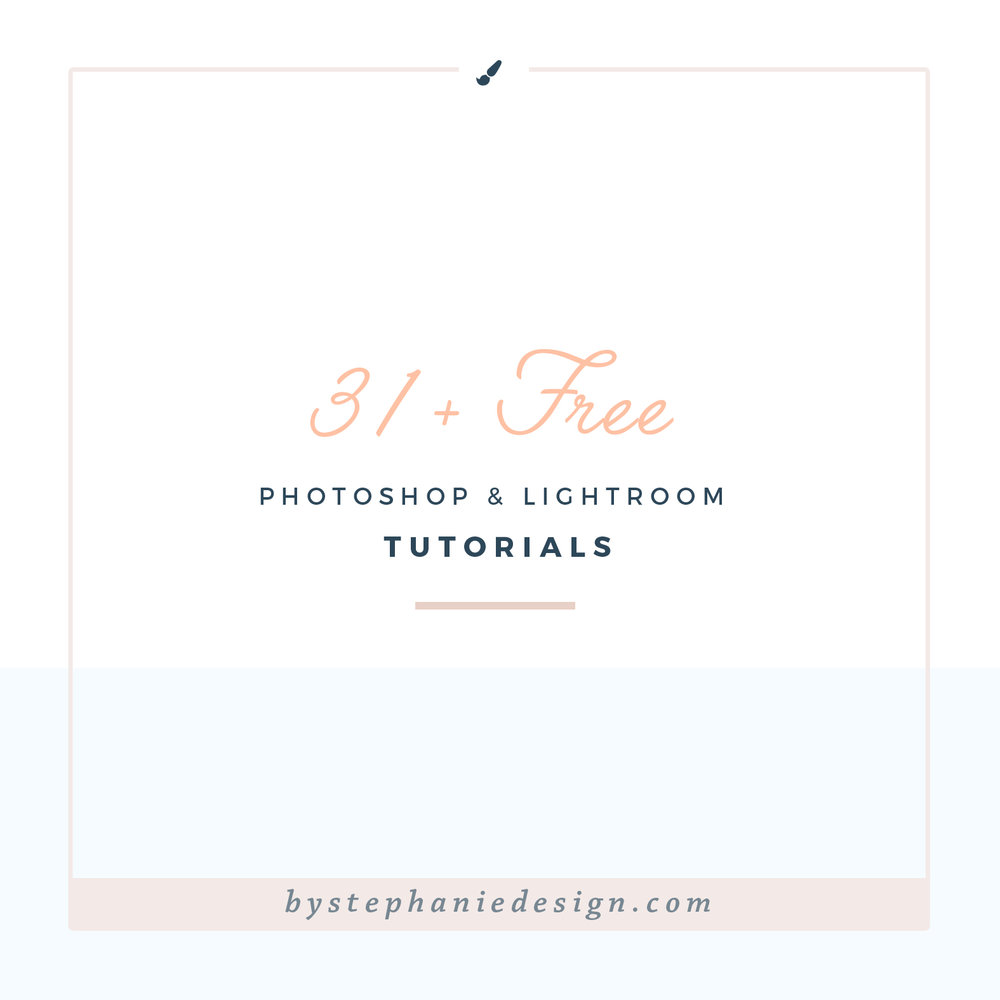 free photoshop tutorials - learn to edit photos - By Stephanie Design